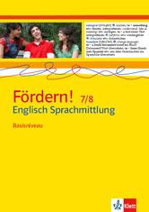 Fördern! 7/8 Englisch Sprachmittlung