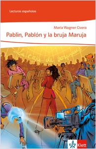 Pablín, Pablón y la Bruja Maruja