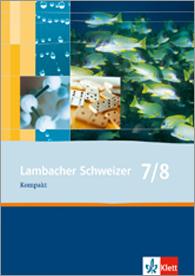 Lambacher Schweizer Mathematik Kompakt 7/8