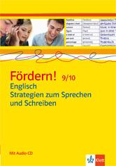 Fördern! 9/10 Englisch Strategien zum Sprechen und Schreiben
