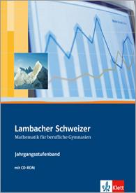 Lambacher Schweizer Mathematik berufliches Gymnasium Jahrgangsstufenband