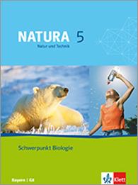Natura - Natur und Technik 5: Schwerpunkt Biologie
