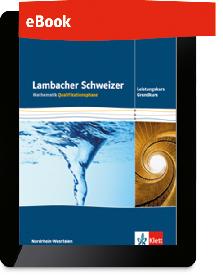 Lambacher Schweizer Mathematik Qualifikationsphase - Leistungskurs