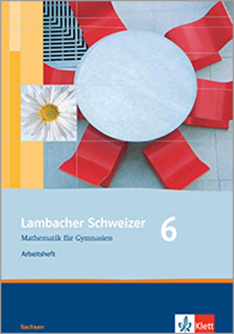 ernst klett verlag lambacher schweizer mathematik 6 ausgabe sachsen ab 2010 produktdetails. Black Bedroom Furniture Sets. Home Design Ideas