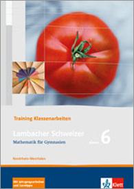 Lambacher Schweizer Mathematik 6 Training Klassenarbeiten