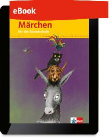 Märchen für die Grundschule 1-4