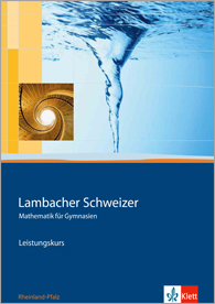 Lambacher Schweizer Mathematik Leistungskurs 2011