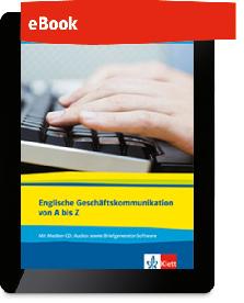 Englische Geschäftskommunikation von A bis Z