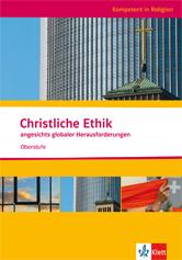 Christliche Ethik angesichts globaler Herausforderungen