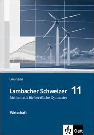 Lambacher Schweizer Mathematik berufliches Gymnasium 11 Wirtschaft