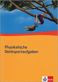 Physikalische Denksportaufgaben