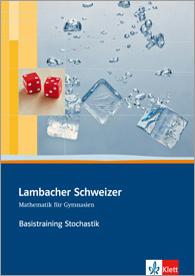 Lambacher Schweizer Mathematik Basistraining Themenband Stochastik