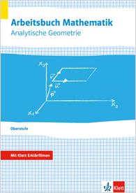 Arbeitsbuch Mathematik Oberstufe Analytische Geometrie