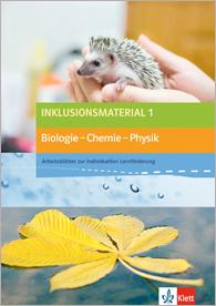Inklusionsmaterial  Biologie - Chemie - Physik 1