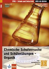 Chemische Schulversuche und Schülerübungen - Organik