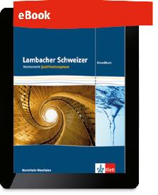 Lambacher Schweizer Mathematik Qualifikationsphase - Grundkurs