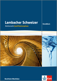 Lambacher Schweizer Mathematik Qualifikationsphase Grundkurs 2015