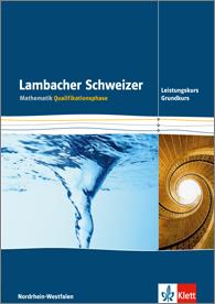 Lambacher Schweizer Mathematik Qualifikationsphase Leistungskurs/Grundkurs