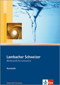 Lambacher Schweizer Mathematik Kursstufe