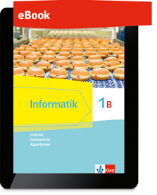Informatik 1B (Internet, Datenschutz, Algorithmen)