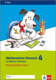Meilensteine Deutsch in kleinen Schritten 4
