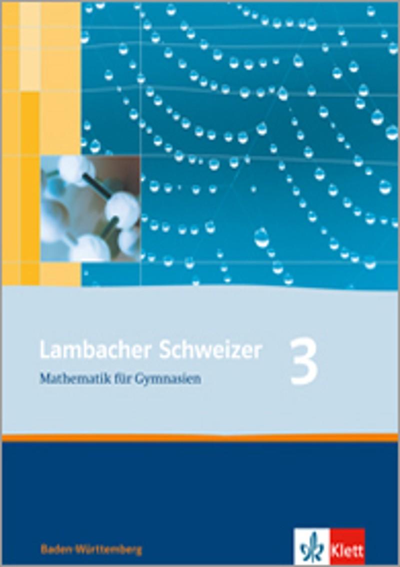 ernst klett verlag lambacher schweizer mathematik 3 ausgabe baden w rttemberg ab 2004. Black Bedroom Furniture Sets. Home Design Ideas