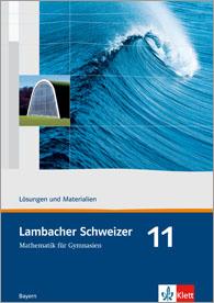 Lambacher Schweizer Mathematik 11