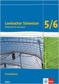 Lambacher Schweizer Mathematik Grundwissen 5/6