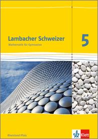 Lambacher Schweizer 5/6