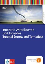 Tropische Wirbelstürme und Tornados / Tropical Storms and Tornadoes