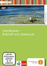 Grundwasser - Rohstoff und Lebensraum