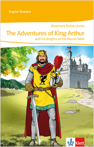 The Adventures of King Arthur and his Knights of the Round Table