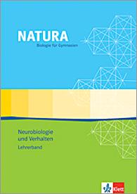 Natura Biologie Oberstufe Neurobiologie und Verhalten