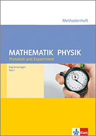 Methodenheft Protokoll und Experiment Mathematik und Physik