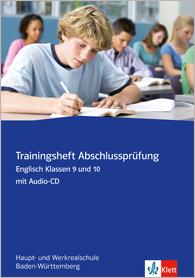 Trainingsheft Abschlussprüfung Englisch Klassen 9 und 10