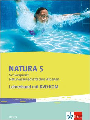 Natura Schwerpunkt Naturwissenschaftliches Arbeiten 5